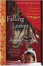 [중고] Falling Leaves: The True Story of an Unwanted Chinese Daughter (Paperback)