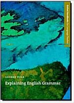[중고] Explaining English Grammar : A Guide to Explaining Grammar for Teachers of English as a Second or Foreign Language (Paperback)