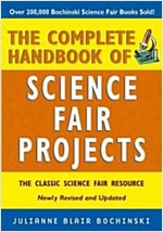The Complete Handbook of Science Fair Projects (Paperback, Revised and Upd)