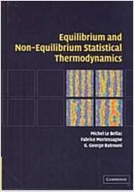 [중고] Equilibrium and Non-Equilibrium Statistical Thermodynamics (Hardcover)
