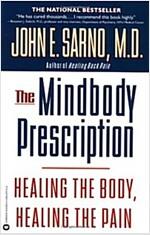 The Mindbody Prescription: Healing the Body, Healing the Pain (Paperback)
