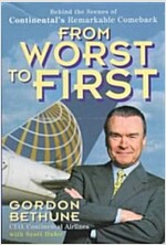 From Worst to First: Behind the Scenes of Continental's Remarkable Comeback (Paperback)