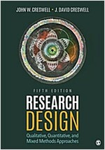 Research Design: Qualitative, Quantitative, and Mixed Methods Approaches (Paperback, 5)