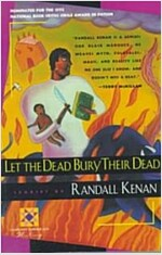 Let the Dead Bury Their Dead (Paperback, Harvest)