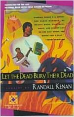Let the Dead Bury Their Dead (Paperback, Harvest)