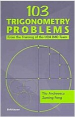 103 Trigonometry Problems: From the Training of the USA Imo Team (Paperback, 2005)