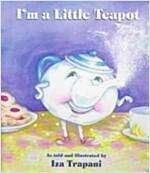 [중고] I'm a Little Teapot (Board Book)