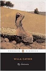 My Antonia (Paperback, Reprint)