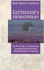Gattefosse's Aromatherapy (Paperback)