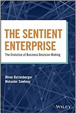 The Sentient Enterprise: The Evolution of Business Decision Making (Hardcover)