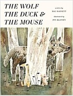 The Wolf, the Duck and the Mouse (Hardcover)
