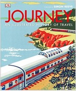 Journey : An Illustrated History of Travel (Hardcover)