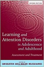 Learning and Attention Disorders in Adolescence and Adulthood : Assessment and Treatment (Hardcover, 2 Rev ed)