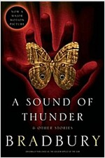A Sound of Thunder and Other Stories (Paperback)