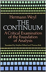 The Continuum: A Critical Examination of the Foundation of Analysis (Paperback)