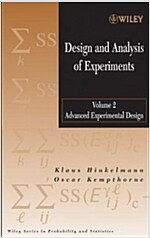 Design and Analysis of Experiments, Volume 2: Advanced Experimental Design (Hardcover)