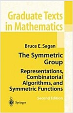The Symmetric Group: Representations, Combinatorial Algorithms, and Symmetric Functions (Hardcover, 2, 2001)