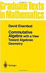Commutative Algebra: With a View Toward Algebraic Geometry (Paperback, 1995. Corr. 3rd)