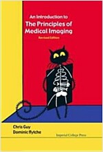 An Introduction to the Principles of Medical Imaging (Hardcover)