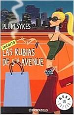 Las Rubias De 5th Avenue / Bergdorf Blondes (Paperback)