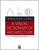 A Visual Dictionary of Architecture, Second Edition (Paperback, 2nd Edition)