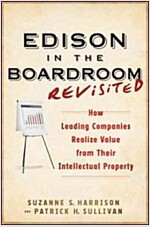 Edison in the Boardroom Revisited: How Leading Companies Realize Value from Their Intellectual Property (Hardcover, 2)