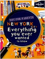 Lonely Planet Not for Parents New York (Paperback, 1st)