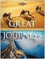 Great Journeys: Travel the World's Most Spectacular Routes (Hardcover)
