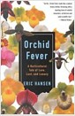 [중고] Orchid Fever: A Horticultural Tale of Love, Lust, and Lunacy (Paperback)