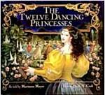 The Twelve Dancing Princesses (Paperback, Reprint)