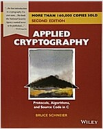 Applied Cryptography: Protocols, Algorithms, and Source Code in C (Paperback, 2)
