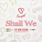 [중고] 스누퍼 - Shall We (MINI ALBUM) (홍보용 음반)