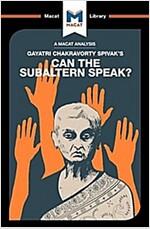 Can the Subaltern Speak? (Paperback)