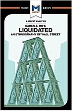 Liquidated : An Ethnography of Wall Street (Paperback)