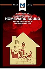 Homeward Bound : American Families in the Cold War Era (Paperback)