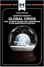Global Crisis : War, Climate Change and Catastrophe in the Seventeenth Century (Paperback)