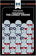 The Lonely Crowd : A Study of the Changing American Character (Paperback)