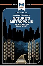 Nature's Metropolis : Chicago and the Great West (Paperback)