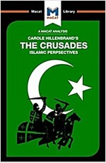 The Crusades : Islamic Perspectives (Paperback)