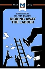 Kicking Away the Ladder (Paperback)