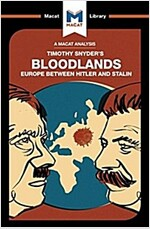 Bloodlands : Europe Between Hitler and Stalin (Paperback)