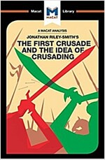 The First Crusade and the Idea of Crusading (Paperback)