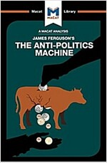 The Anti-Politics Machine (Paperback)