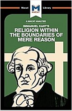 Religion Within the Boundaries of Mere Reason (Paperback)