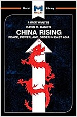 China Rising : Peace, Power and Order in East Asia (Paperback)