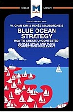 Blue Ocean Strategy : How to Create Uncontested Market Space (Paperback)