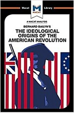 The Ideological Origins of the American Revolution (Paperback)