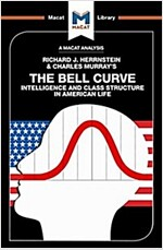 The Bell Curve : Intelligence and Class Structure in American Life (Paperback)