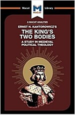 The King's Two Bodies : A Study in Medieval Political Theology (Paperback)