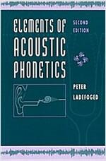 Elements of Acoustic Phonetics (Paperback, 2)